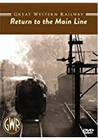 Great Western Railway - Return to the Mainline