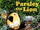 Parsley the Lion - Series 1