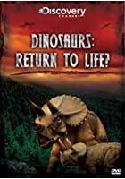 Dinosaurs Return To Life