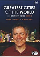 Greatest Cities In The World With Griff Rhys Jones - Series 2