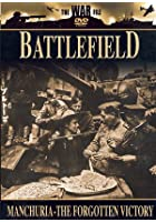Battlefield - Manchuria - The Forgotten Victory
