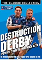 Ipswich Town: Destruction Derby