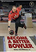 Become a Better Ten Pin Bowler