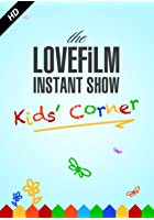 The LOVEFiLM Instant Show Kids&#39; Corner