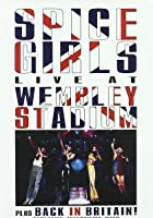 Spice Girls: Live at Wembley Stadium