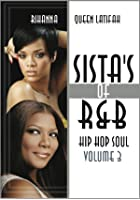 Sistas Of R&#39;n&#39;B Hip Hop Soul Vol.3 - Rihanna &amp; Queen Latifah