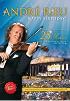 Andre Rieu - A Celebration of 25 Years of the Johann Strauss...