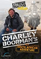Charley Boorman&#39;s South African Adventure