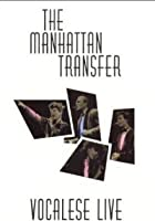 Manhattan Transfer - Vocalese Live 1986