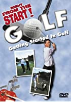 Golf: Getting Started in Golf