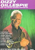 Dizzy Gillespie And The United Nations Orchestra