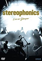 Stereophonics: Live in Glasgow