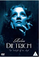 Marlene Dietrich - The Twilight of an Angel
