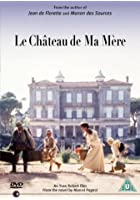 Le Chateau De Ma Mere