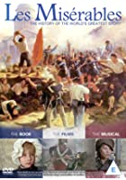 Les Miserables: The History of the World&#39;s Greatest Story