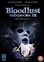 Subspecies 3 - Bloodlust
