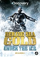 Bering Sea Gold - Season 1 - Under the Ice