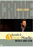 Inside the Actor's Studio: Russell Crowe