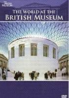 The World at the British Museum