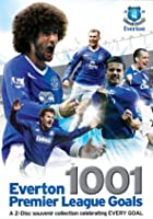 Everton FC - 1001 Premier League Goals