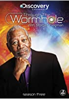 Through the Wormhole With Morgan Freeman - Series 3