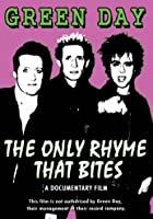 Green Day: The Only Rhyme That Bites