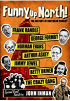 Funny Up North - The History of Northern Comedy