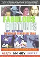 Fabulous Fortunes - Vol 3 - Dirty Money