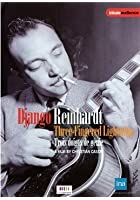 Django Reinhardt - Three Fingered Lightning