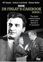 Dr Finlay&#39;s Casebook: The Complete Series 1