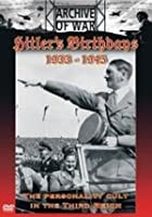 Hitler's Birthdays 1933 - 1945