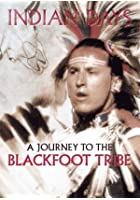 Indian Days - A Journey to the Blackfoot Tribe