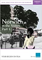 Norwich in the Sixties: Part 1