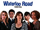 Waterloo Road - Series 5