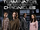 Terminator: The Sarah Connor Chronicles - Series 1