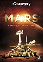 Mars - In Search of the Red Planet