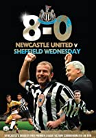 Newcastle United FC: Newcastle United V Sheffield Wednesday - 8-0