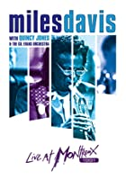 Miles Davis With Quincy Jones & the Gil Evans Orchestra: Live...