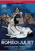 Romeo and Juliet: Royal Opera House