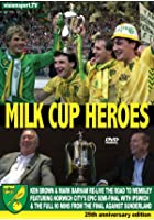 Norwich City FC: Milk Cup Heroes