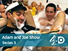 The Adam and Joe Show - Series 3