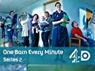 One Born Every Minute - Series 2