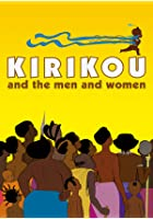 Kirikou And The Men And The Women