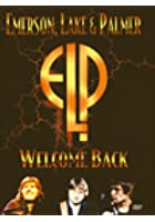 Emerson, Lake And Palmer - Welcome Back
