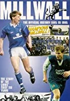 Millwall FC: The Official History of Millwall