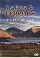 Lakes and Legends: The Lake District - Blessings and Curses