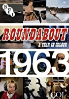 Roundabout: A Year in Colour - 1963