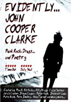 Evidently John Cooper Clarke
