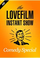 LOVEFiLM Instant Show - Comedy Special