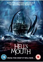 Hell&#39;s Mouth